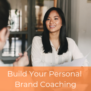 Build Your Personal Brand Coaching